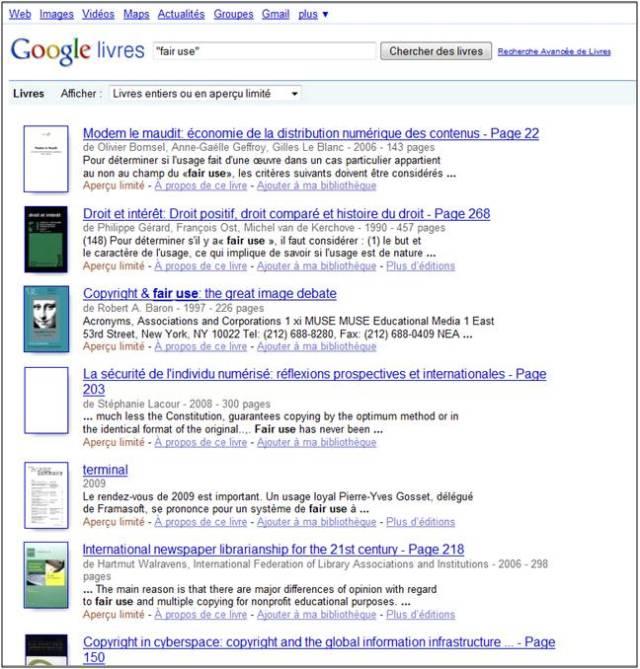 Vous souhaitez en savoir plus sur la notion de fair use ? Cliquez sur l'image et vous rebondirez vers les ouvrages de Google Book Search qui parlent de cette notion. Pusieurs de ces livres vous permettront de mieux comprendre les contiours de cette notion complexe. Et une fois que vous aurez trouvé en quelques clics l'information que vous cherchiez, posez-vous cette question : Google Book Search n'est pas une oeuvre d'information qui cadre avec un usage équitable ?