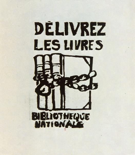Une affiche de mai 68 conservée à la BnF, qui prend une saveur particulière depuis la mise en ligne de la base ReLIRE...