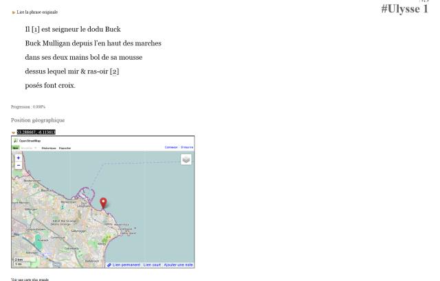 La première phrase d'Ulysse traduite par Guillaume Vissac. Avec un système de géolocalisation pour suivre les pérégrinations des héros dans la ville de Dublin et des commentaires pour donner une dimension participative au projet;