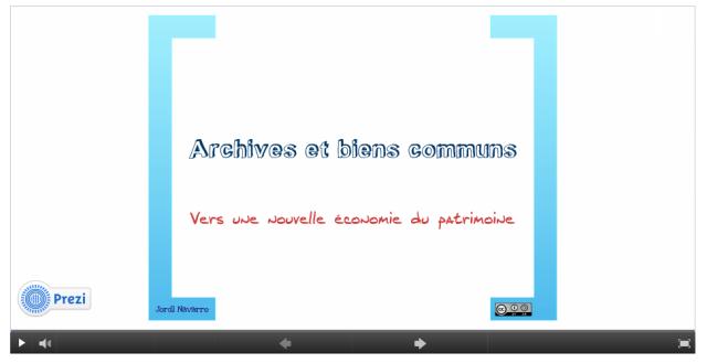 Un excellent prezi, toujours par Jordi Navarro, pour expliquer les liens entre Archives et Biens communs.
